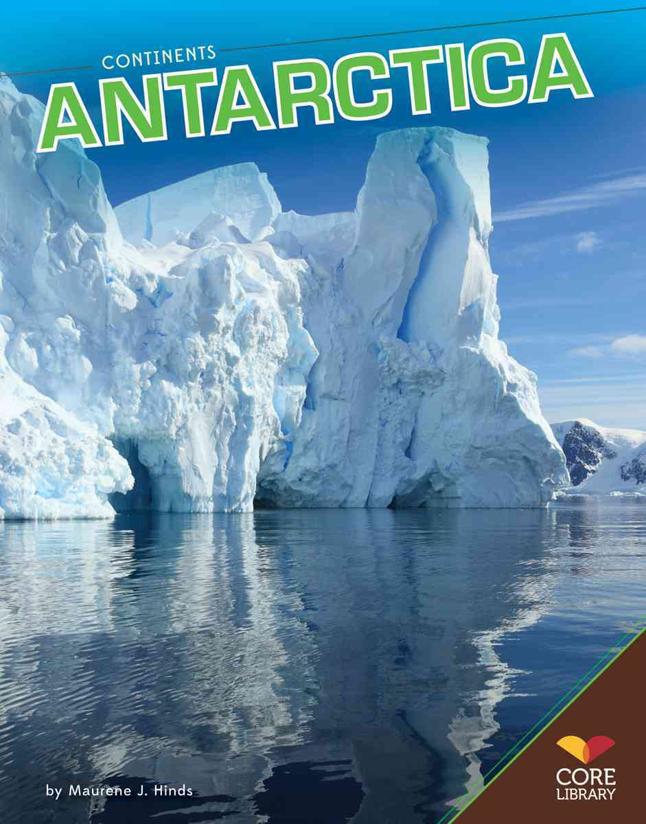 Antarctica By Hinds, Maurene J.